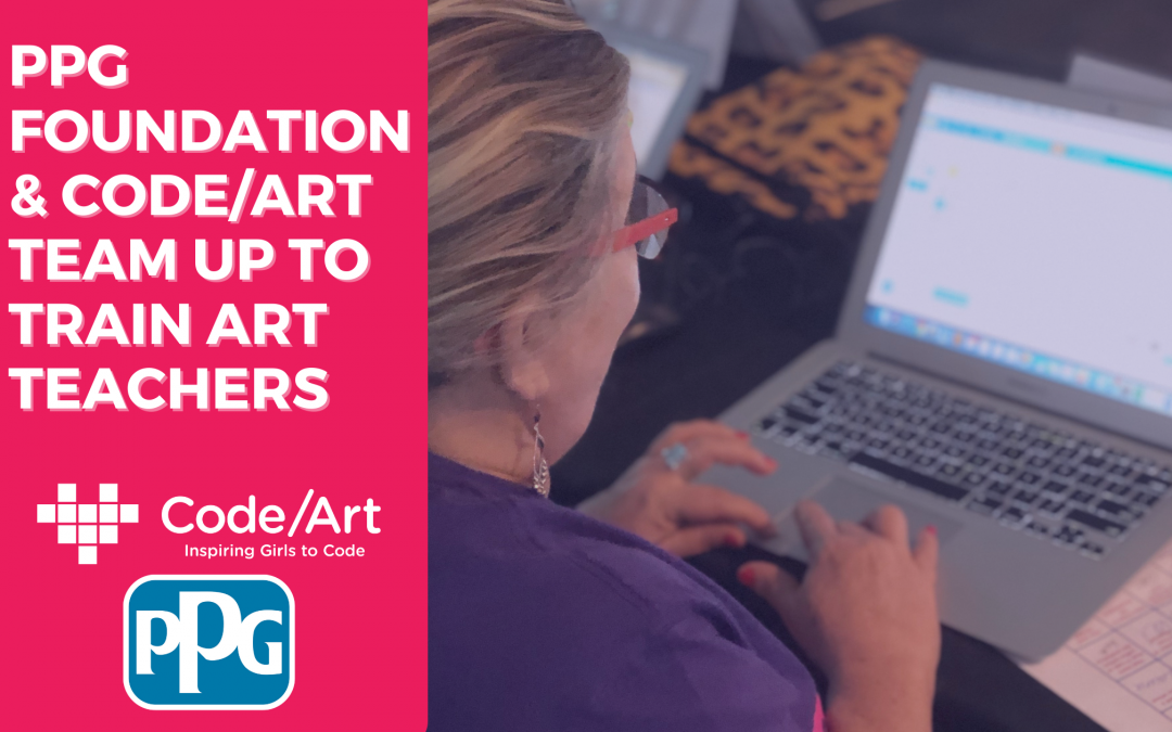 The PPG Foundation & Code/Art Team Up to Train Art Teachers in 5 Key Cities